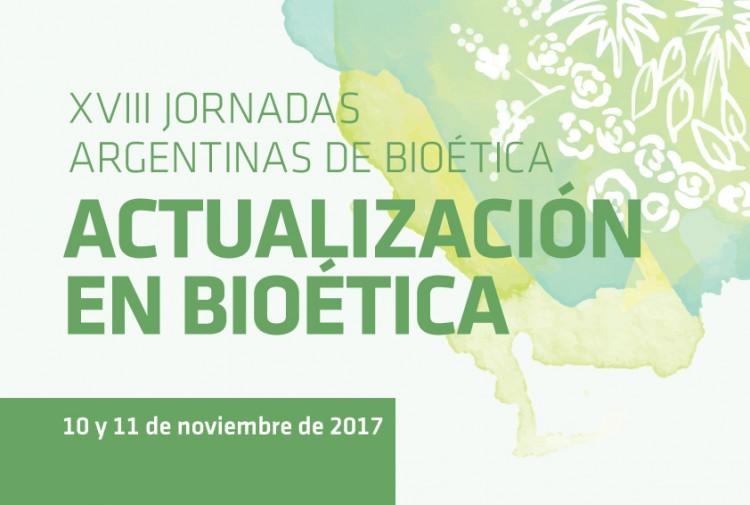 XVIII Jornadas Argentinas de Bioética