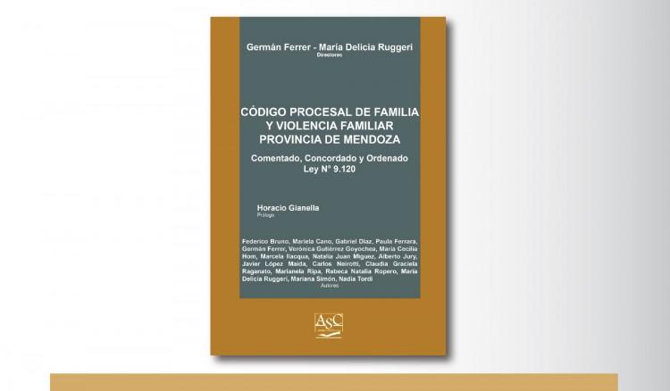 Presentarán el Código Procesal de Familia y Violencia Familiar Ley 9.120 Comentado