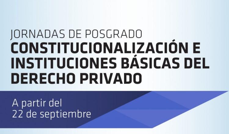 Constitucionalización e Instituciones Básicas del Derecho Civil