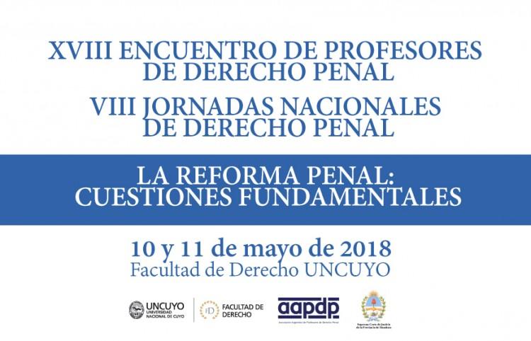 Especialistas analizarán la Reforma Penal en la Facultad de Derecho