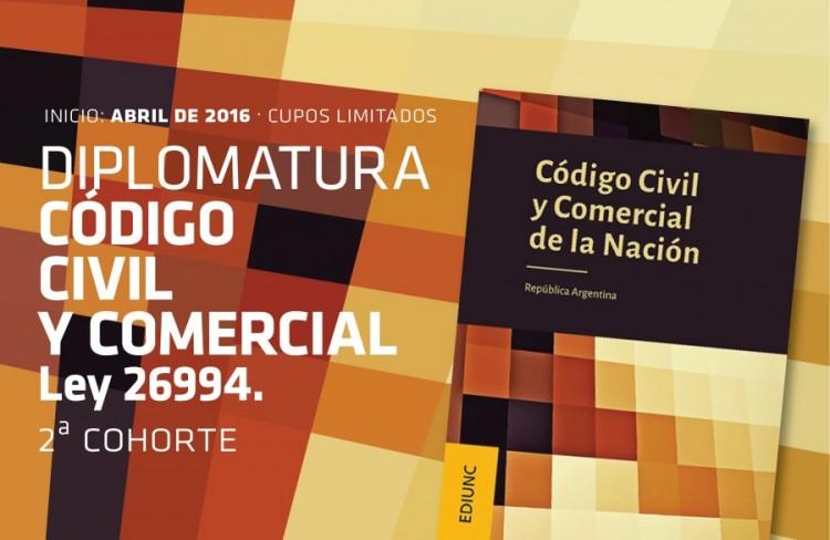 Inscripciones: Diplomatura de Posgrado en el Código Civil y Comercial. Ley 26.994.