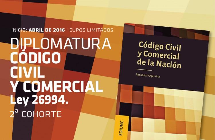 Diplomatura de Posgrado: Código Civil y Comercial de la Nación Ley 26.994
