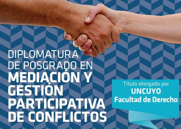 Diplomatura de Posgrado en Mediación y Gestión Participativa de Conflictos