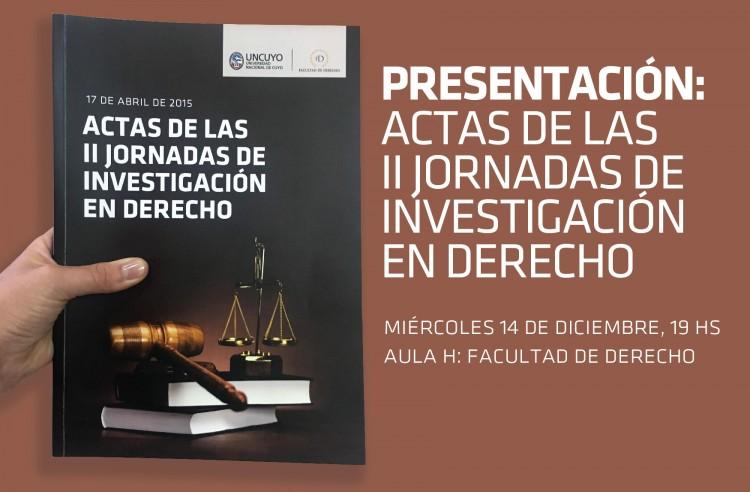 Presentación de las Actas de las II Jornadas de Investigación en Derecho