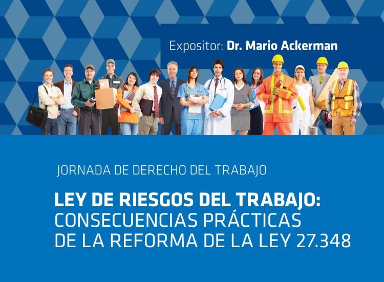 El especialista en Derecho Laboral, Dr. Mario Ackerman, visitará la FD
