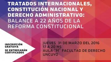 Tratados Internacionales, Constitución Nacional y Derecho Administrativo