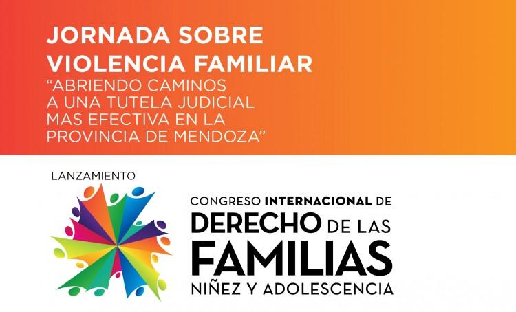 """Jornada sobre violencia familiar: """"Abriendo caminos hacia una tutela judicial más efectiva en Mendoza"""""""