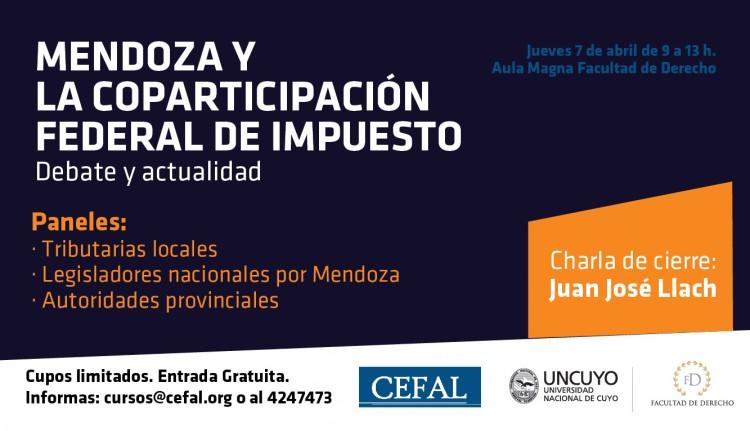 Jornada de Exposiciones y Debate: \Mendoza y la Coparticipación Federal de impuestos\