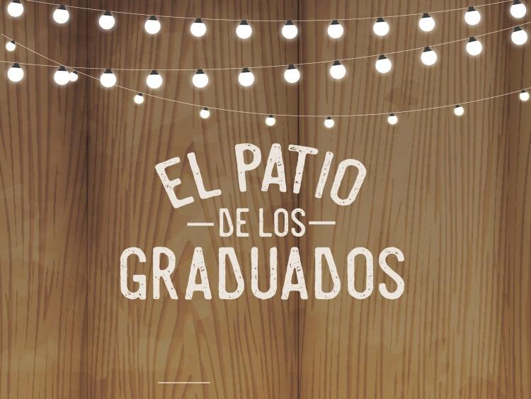 """Se viene """"El Patio de los Graduados"""""""
