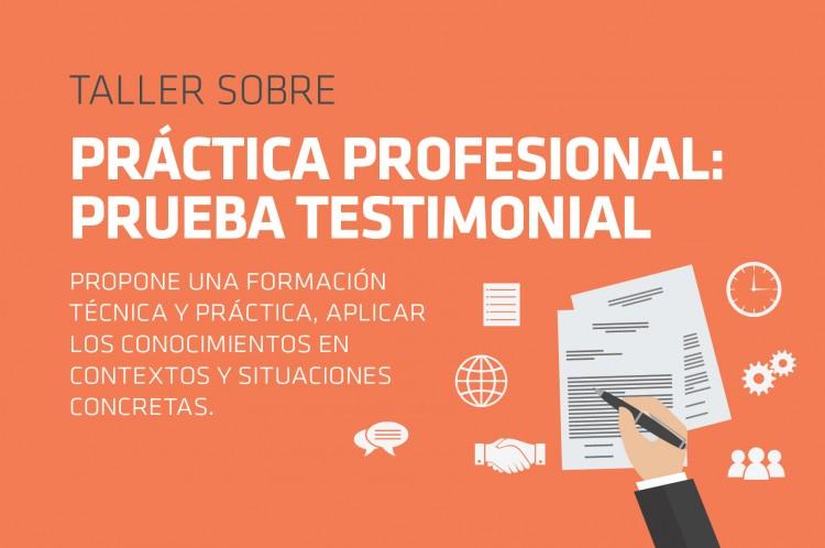 Taller: \Práctica Profesional: Prueba Testimonial\
