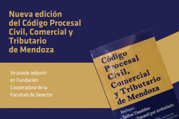 Nuevo Código Procesal Civil, Comercial y Tributario de Mendoza - Edición de la Facultad de Derecho de la UNCUYO