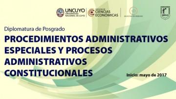 Diplomatura de Posgrado en Procedimientos Administrativos Especiales y Procesos Administrativo-Constitucionales