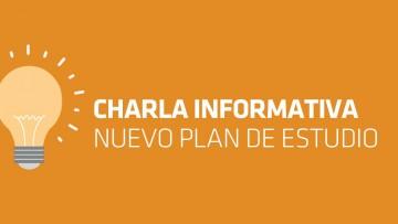 Charla Informativa - Nuevo Plan de Estudio