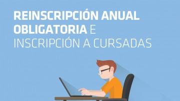 Reinscripción Anual Obligatoria - Inscripción a cursadas