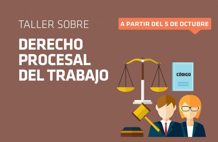 """Taller: """"Derecho Procesal del Trabajo"""""""