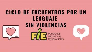 Ciclo de Encuentros por un Lenguaje sin violencias
