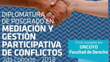 Preinscripciones Diplomatura de Posgrado en Mediación y Gestión Participativa de Conflictos – 2da Cohorte