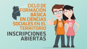Inscripciones abiertas para el Ciclo de Formación Básica en Ciencias Sociales en Territorio