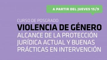 Curso de Posgrado: Violencia de género: alcance de la protección jurídica actual y buenas prácticas en intervención.
